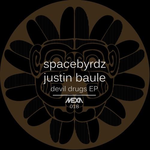 MEXA018 Spacebyrdz & Justin Baule - Fuego Contenedor (Original Mix) PREVIEW