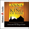 ANNA AND THE KING OF SIAM By Margaret Landon, Read By Anne Flosnik