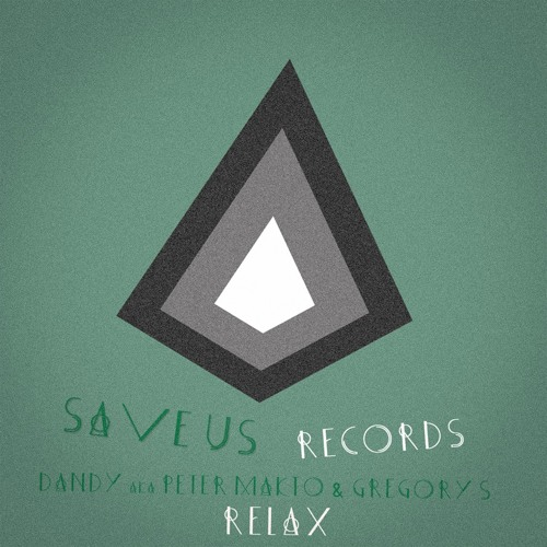 Peter Makto & Gregory S - Relax (Addex Remix)
