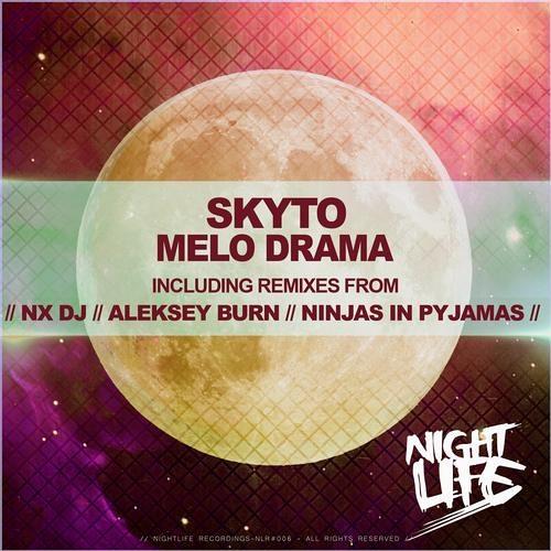 Skyto - Melo Drama (Ninjas in Pyjamas Remix) *OUT NOW*