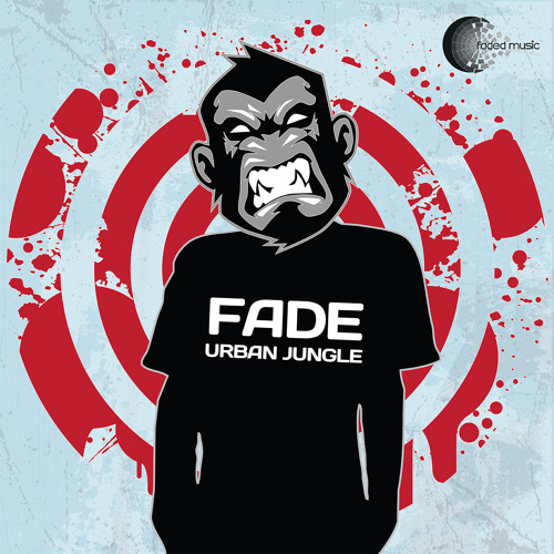 Fade - Urban Jungle EP (Faded Music 008) - Released 30.09.13