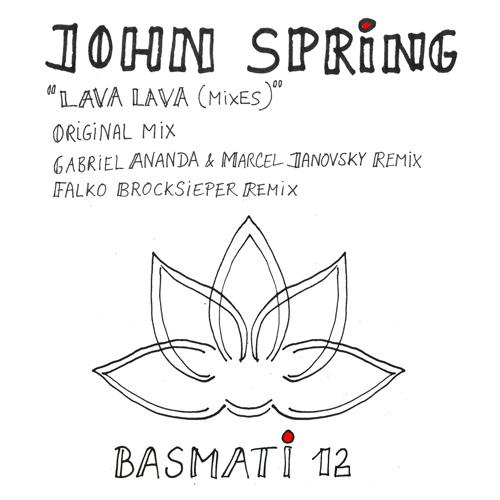 John Spring - Lava Lava Mixes | Basmati#12 (Snippets)