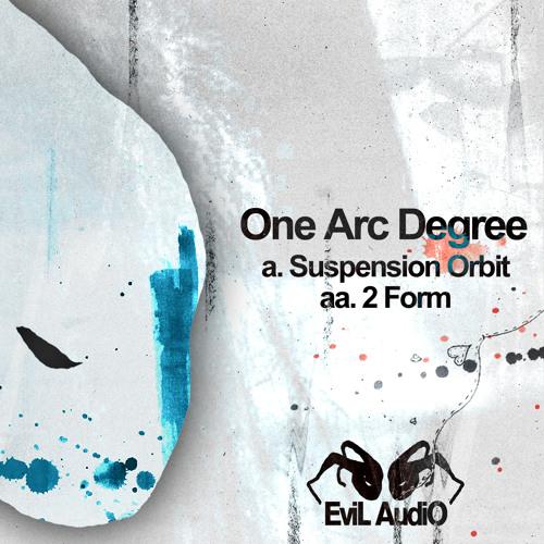 EA003 - One Arc Degree - Suspension Orbit  OUT 30/09/2013 