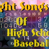 Fight Songs Of High School Baseball -Funky Remix-