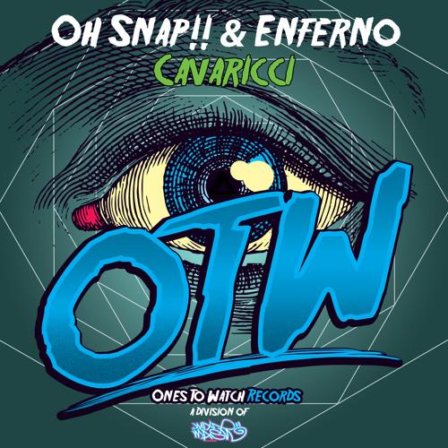 Cavaricci - OH SNAP!! & ENFERNO