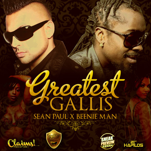 Greatest Gallis (ETC!ETC! Remix) by Sean Paul x Beenie Man