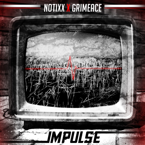 Notixx x GRIMEace - Impulse (FREE DOWNLOAD)
