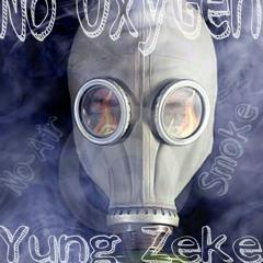 Feel My Pain #2- Yung Zeke