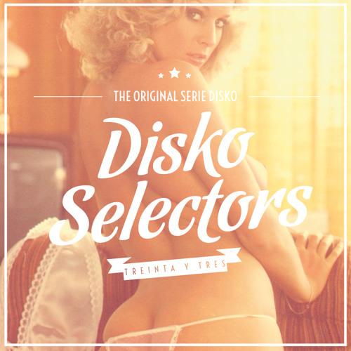 Serie Disko! Nº 33 - Disko Selectors