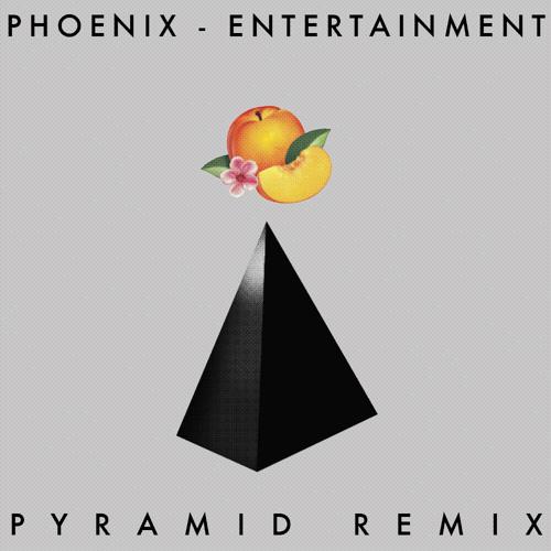 Phoenix - Entertainment (Pyramid Remix)
