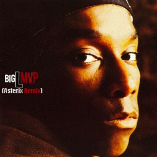 Big L - MVP (Asterix Remix)
