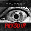 Reazy Renegade ft. Ace Hood - Fvck3d Up mp3