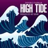 Deniro Farrar - High Tide (Prod. by Hot Sugar)