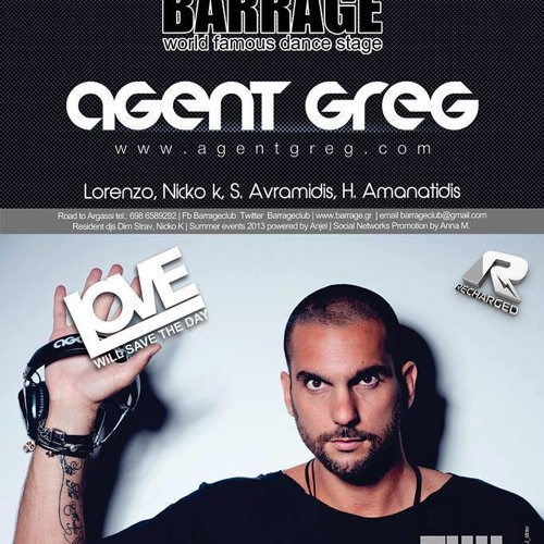 Agent Greg @ Barrage club (Zakynthos/Greece) - 22 August 2013