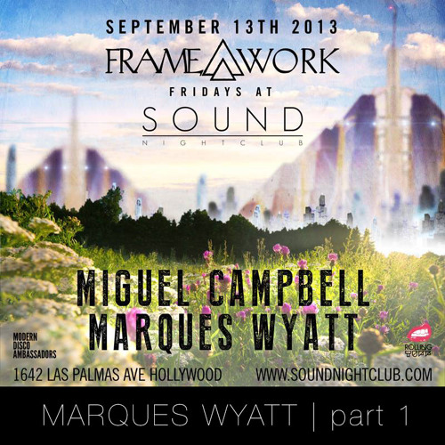 LIve At Framework (part1)- Marques Wyatt