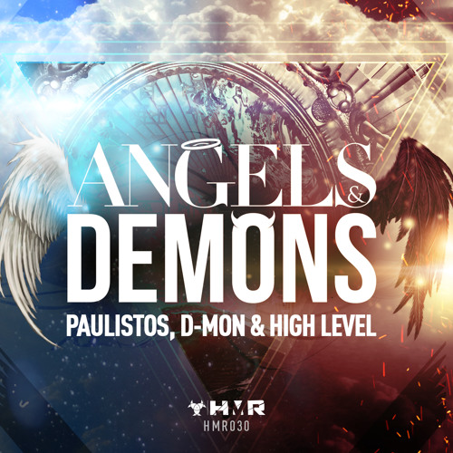 Paulistos, D-Mon & High Level - Angels & Demons (Official Anthem 2013)