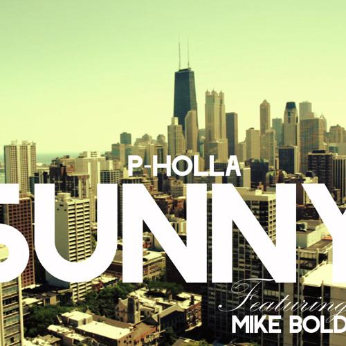 Sunny Ft. Mike Bolden