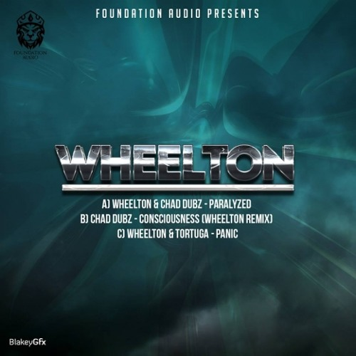 Wheelton & Chad Dubz - Paralyzed (Foundation Audio Free EP)
