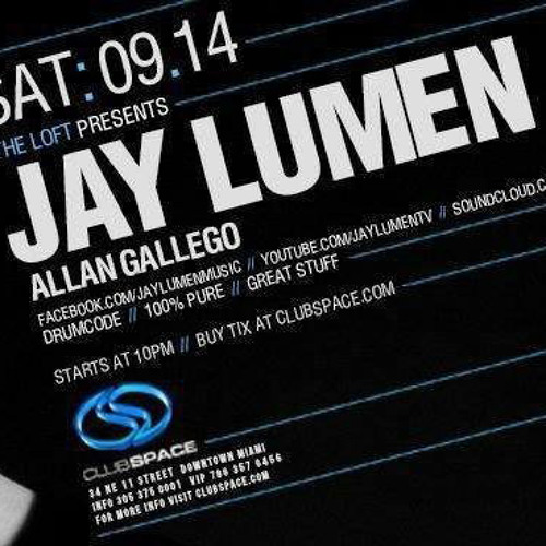 JAY LUMEN live at SPACE Miami (Florida USA) 14 september 2013 (2 hours of 4)
