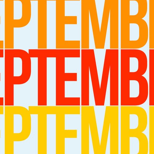 September (Original Mix) SoundCLoud Edit