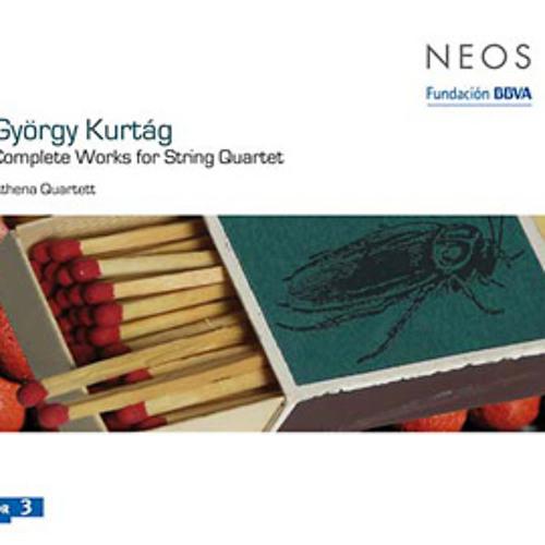 gyorgy kurtag - complete works for string quartet (album preview)