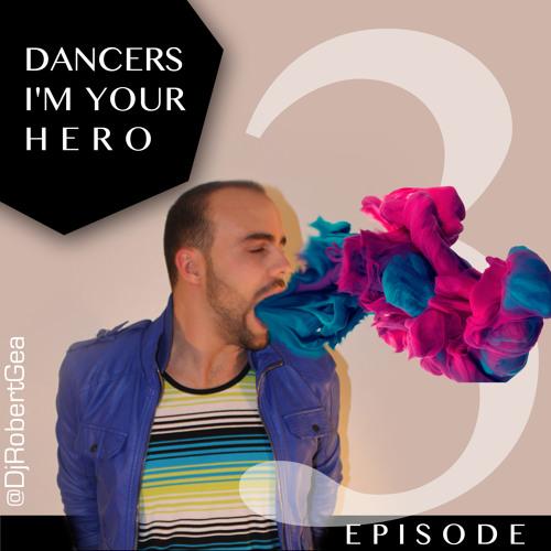 DANCERS I'M YOUR HERO Episode 3