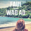 Changes_ Faul feat. WadAd