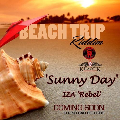 IZA Rebel - Sunny Day 'SNIPPET'