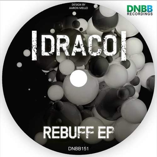 DRACO-REBUFF (rebuff EP DNBB151 ) 21/10/2013