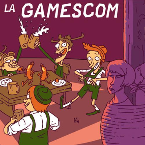 #6 - La gamescom !