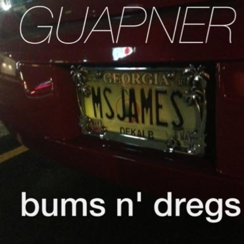 Bums N' Dregs