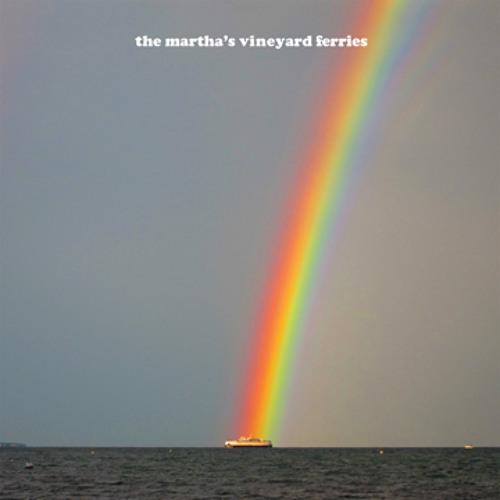 The Martha's Vineyard Ferries - Wrist Full Of Holes