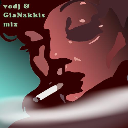 Vodj & GiaNakkis (mix 18.9.2013)