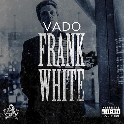 Vado - Frank White