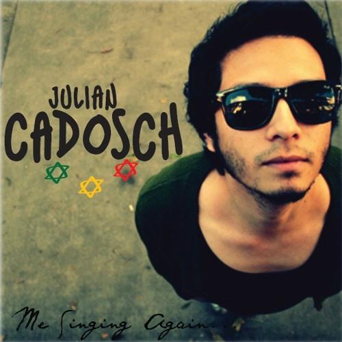 JULIAN CADOSCH - ME SINGING AGAIN