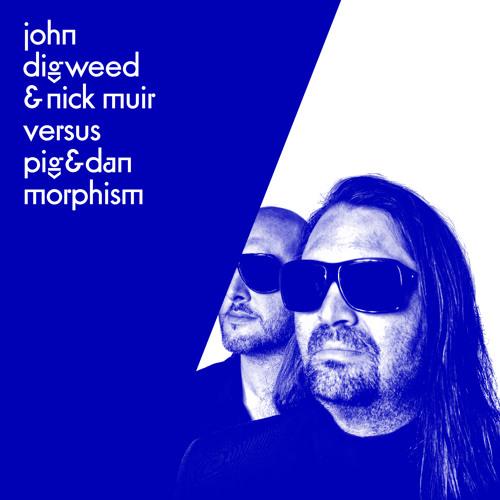 John Digweed & Nick Muir Versus Pig&Dan - Morphism