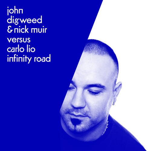 John Digweed & Nick Muir Versus Carlo Lio - Infinity Road