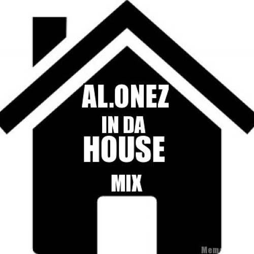 IN DA HOUSE Mix