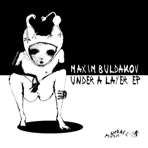 Maxim Buldakov - Under A Layer