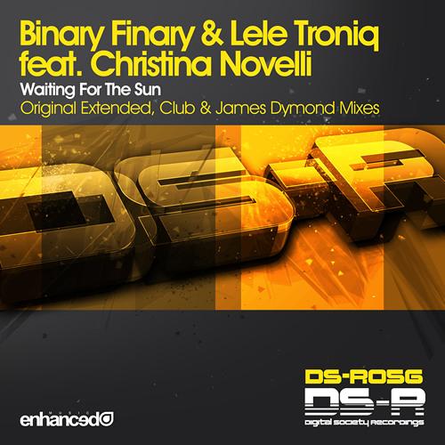 Binary Finary & Lele Troniq feat. Christina Novelli - Waiting For The Sun (James Dymond Remix)