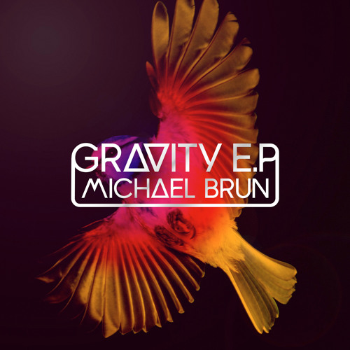 Michael Brun - Gravity (Original Mix)