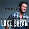 Luke Bryan Play It Again Krispy Country Redrum Mp3