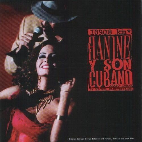 Hanine Y Son Cubano - زورونى كل سنة مرة