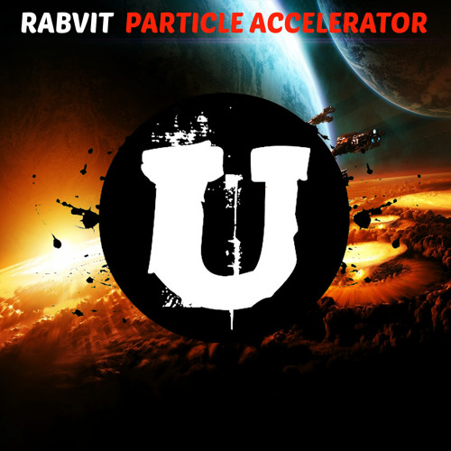 Rabvit - Particle Accelerator (OUT NOW)