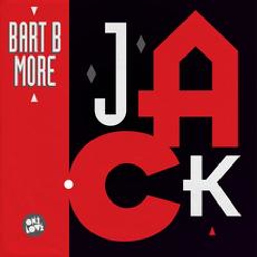 Jack (Go Freek Remix) - Bart B More