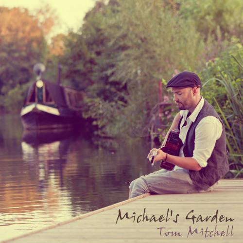 TOM MITCHELL - Michael's Garden