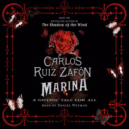 MARINA by Carlos Ruiz Zafon, read by Daniel Weyman
