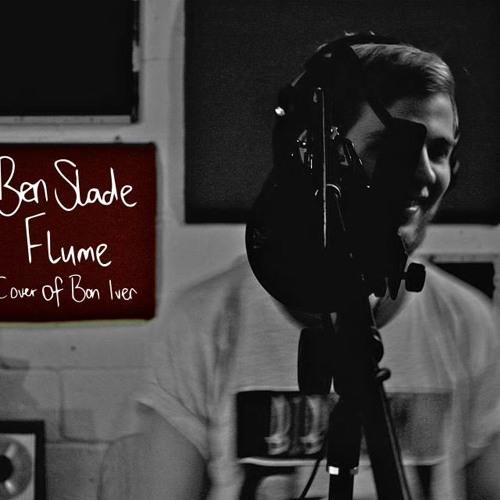 Flume - Bon Iver (Cover)