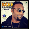 Kcee ft Wizkid - Pullover (Tracks of the week)