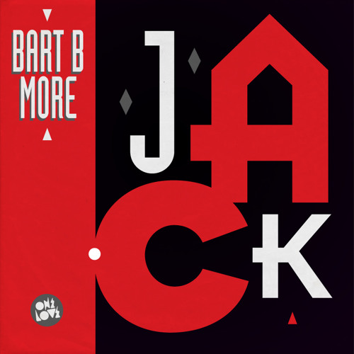 Bart B More - Jack (Original Mix) - Preview